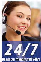 24/7 Reach Our Friendly Staff 24 hours
